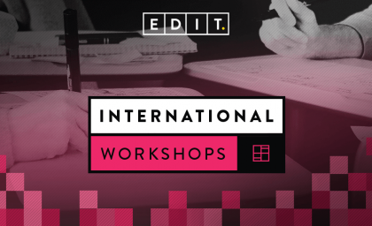 EDIT. INTERNATIONAL WORKSHOP SERIES