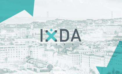 IxDA Lisbon Conference 2018