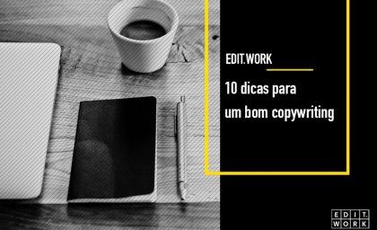 10 dicas para um bom copywriting